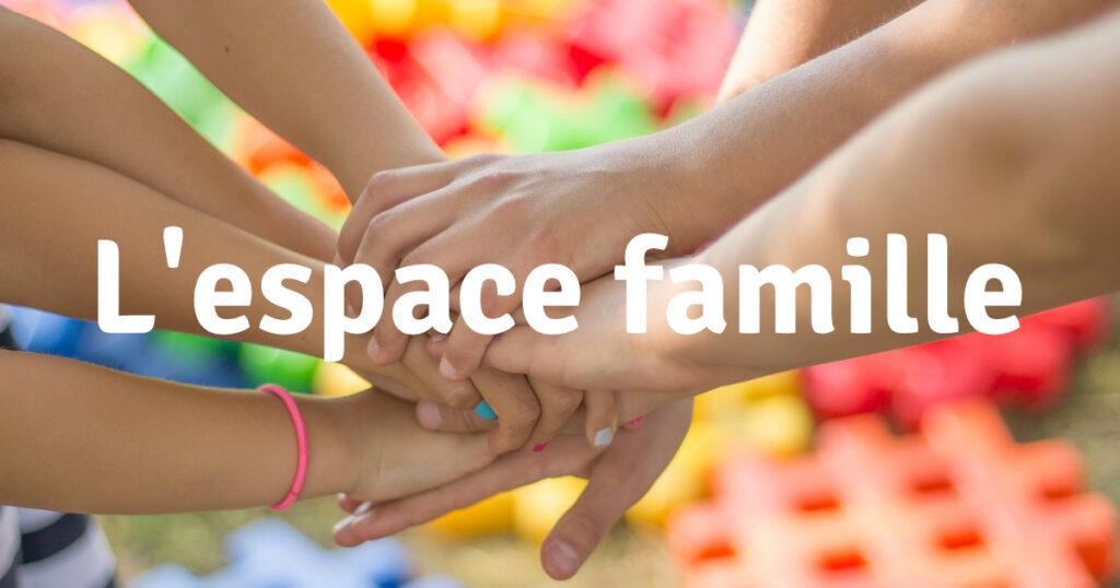 Accéder à l'espace famille